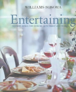 Entertaining: Inspired Menus For Cooking with Family and Friends (Hardcover)
