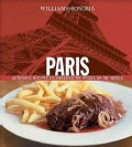 Williams Sonoma Paris: Authentic Recipes Celebrating the Foods of the World (Hardcover)