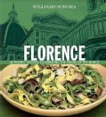 Florence: Authentic Recipes Celebrating the Foods of the World (Hardcover)