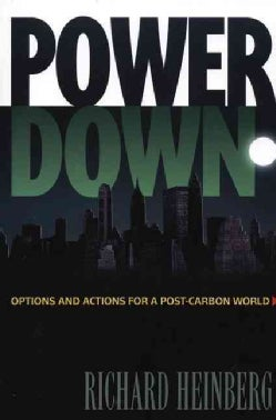 PowerDown: Options And Actions For A Post-Carbon World (Paperback)
