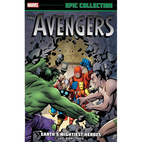 The Avengers Epic Collection 1: Earth's Mightiest Heroes (Paperback) 13041851