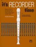 It's Recorder Time: Alfred Edtition (Paperback)