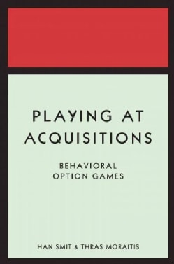Playing at Acquisitions: Behavioral Option Games (Hardcover)