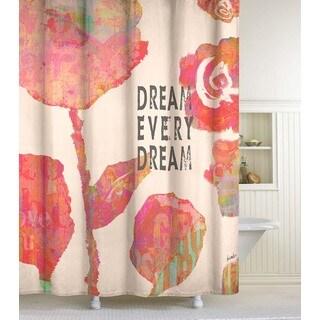 Dream Every Dream Shower Curtain