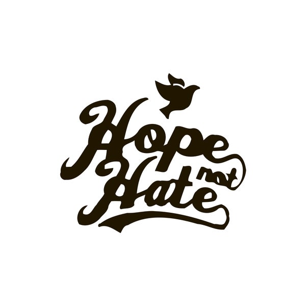 Hope and Hate Quote Vinyl Wall Decal