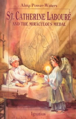 St. Caterine Laboure and the Miraculous Medal (Paperback)