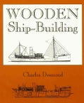 Wooden Ship-Building (Paperback)