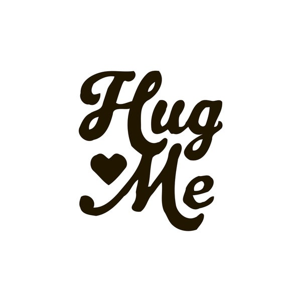 Hug Me Quote Vinyl Wall Art