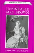 The Unsinkable Mrs. Brown (Paperback)