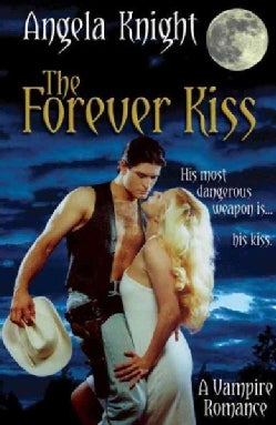 The Forever Kiss (Paperback)