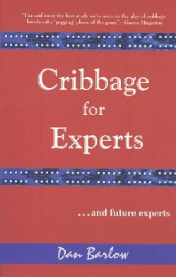 Cribbage for Experts: And Future Experts (Paperback)