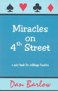 Miracles on 4th Street: A Quiz Book for Cribbage Fanatics (Paperback)