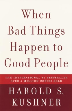 When Bad Things Happen to Good People (Paperback)