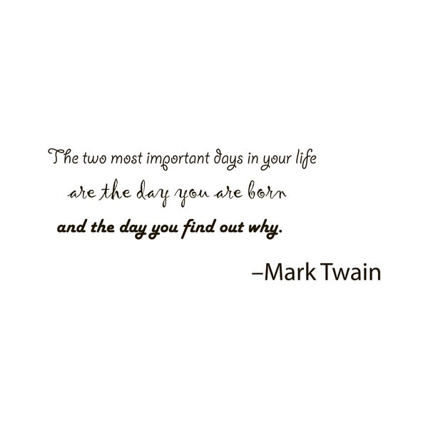Two Important Days In Life Quote Vinyl Wall Art