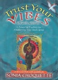 Trust Your Vibes Oracle: A Powerful Tool Kit for Awakening Your Sixth Sense (Cards)