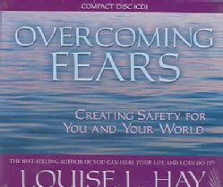 Overcoming Fears: Creating Safety for You and your World (CD-Audio)