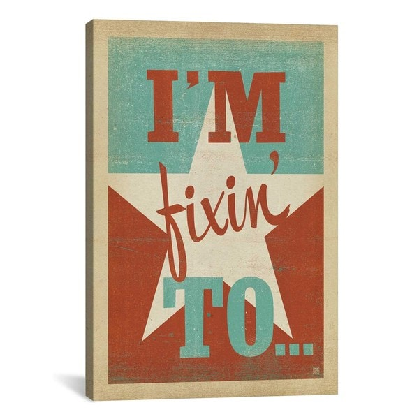iCanvasART Anderson Design Group South Carolina Series: I'm Fixin To Canvas Print Wall Art