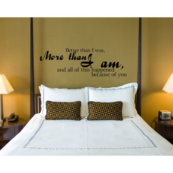 Better Because of You Vinyl Wall Art