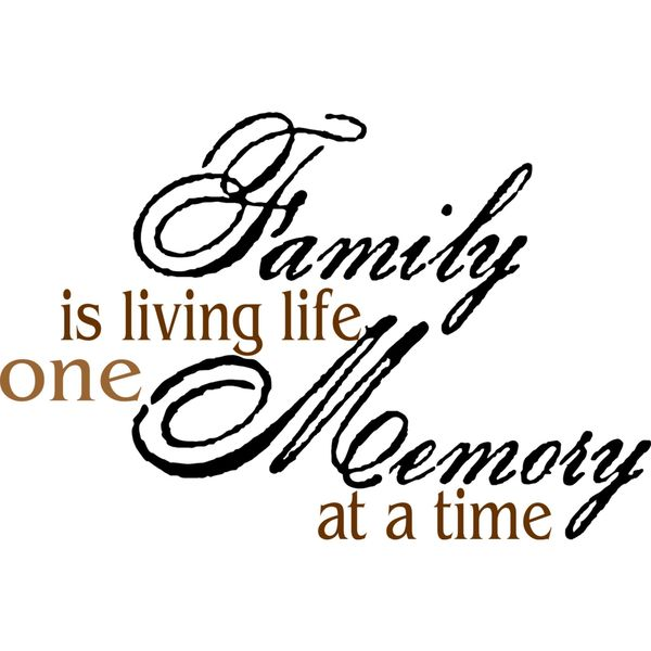 Family Is Living Life One Memory At A Time Vinyl Wall Art