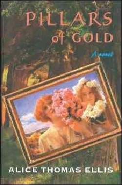 Pillars of Gold: A Novel (Hardcover)