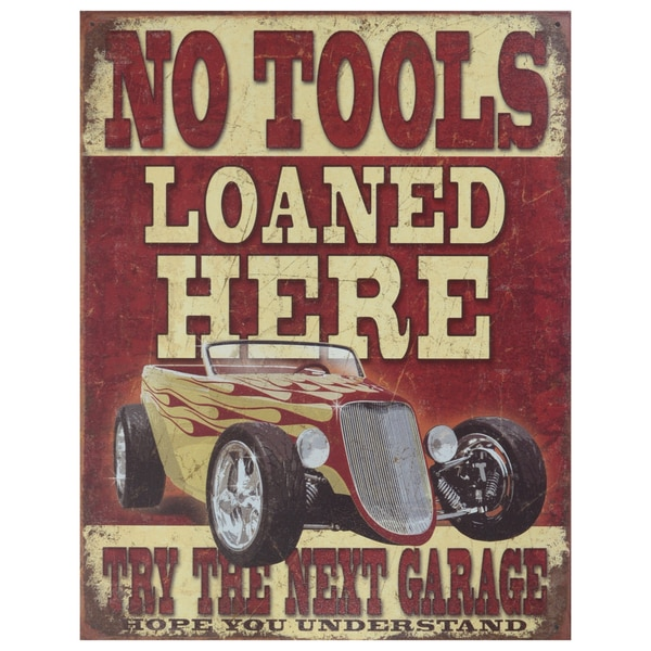 Vintage Metal Art 'No Tools Loaned' Decorative Tin Sign