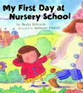 My First Day at Nursery School (Paperback)