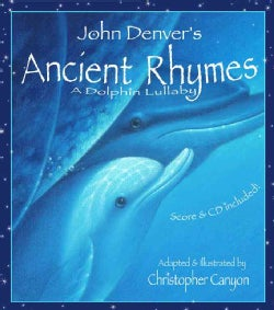 John Denver's Ancient Rhymes: A Dolphin Lullaby