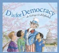 D Is for Democracy: A Citizen's Alphabet (Hardcover)