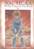Nausicaa Of The Valley Of The Wind 6 (Paperback)
