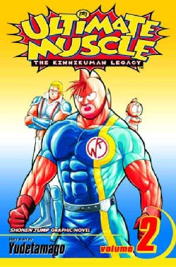 Ultimate Muscle 2: The Kinnikuman Legacy (Paperback)