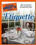 The Complete Idiot's Guide To Etiquette (Paperback)