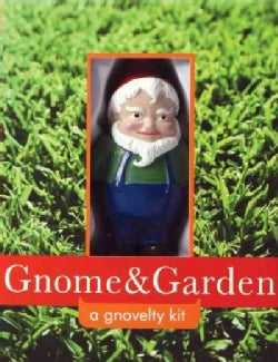 Gnome & Garden: A Gnovelty Kit (Hardcover)