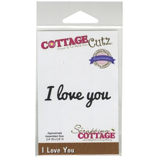 CottageCutz Expressions Die 2.4inX.8in-I Love You
