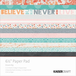 Kaisercraft Paper Pad 6.5inX6.5in 40/Pkg-Dream Big