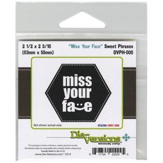 Die-Versions Sweet Phrases Die-Miss Your Face, 2.5inX2.16in
