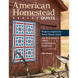 C & T Publishing-American Homestead Quilts