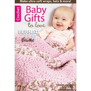 Leisure Arts-Baby Gifts To Love
