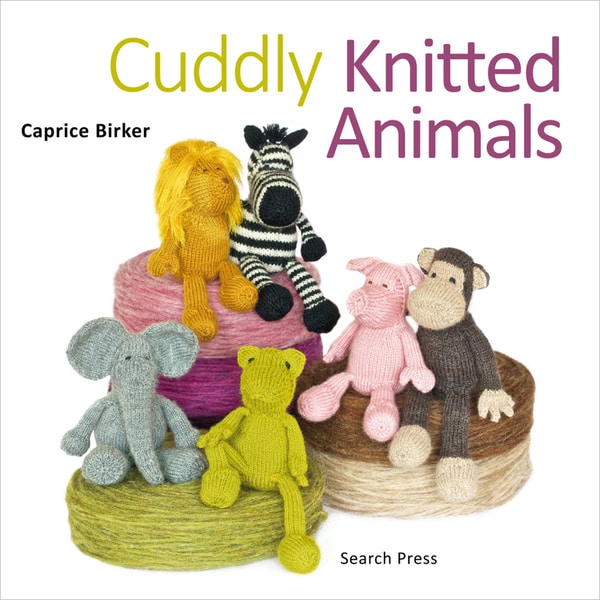 Search Press Books-Cuddly Knitted Animals
