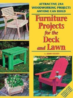 Furniture Projects for the Deck and Lawn (Paperback)