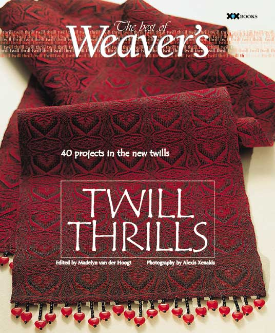 Twill Thrills: 35 Projects In The New Twills (Paperback)