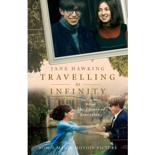 Travelling to Infinity: My Life with Stephen: The True Story Behind the Theory of Everything (Paperback)