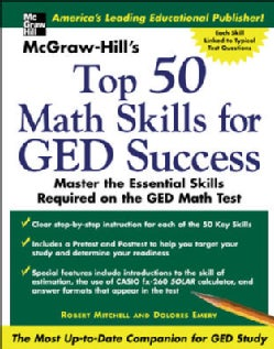 Mcgraw Hills Top 50 Math Skills For GED Success: Master the Essential Skills Required on the GED Math Test (Paperback)