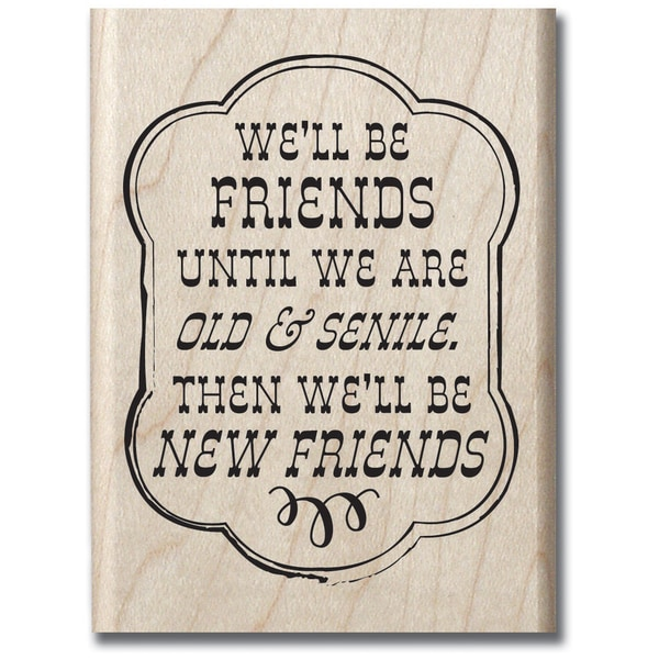 Laugh Out Loud Mounted Rubber Stamp 2.5inX3.5in-New Friends