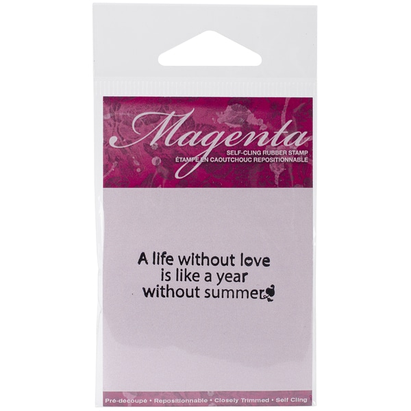 Magenta Cling Stamps 1inX2in-A Life Without Love...