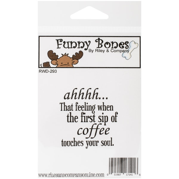 """Riley & Company Funny Bones Cling Mounted Stamp 2""""X2""""-Coffee Touches Your Soul"""