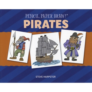 Sterling Publishing-Pencil, Paper, Draw! Pirates
