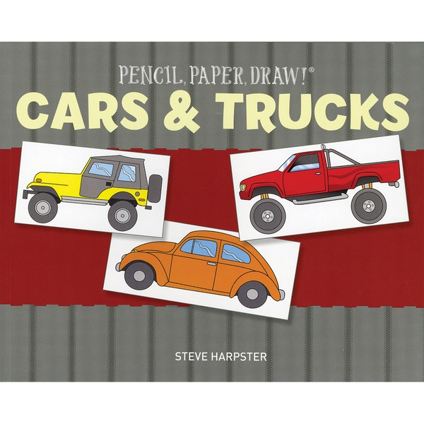 Sterling Publishing-Pencil, Paper, Draw! Cars & Trucks