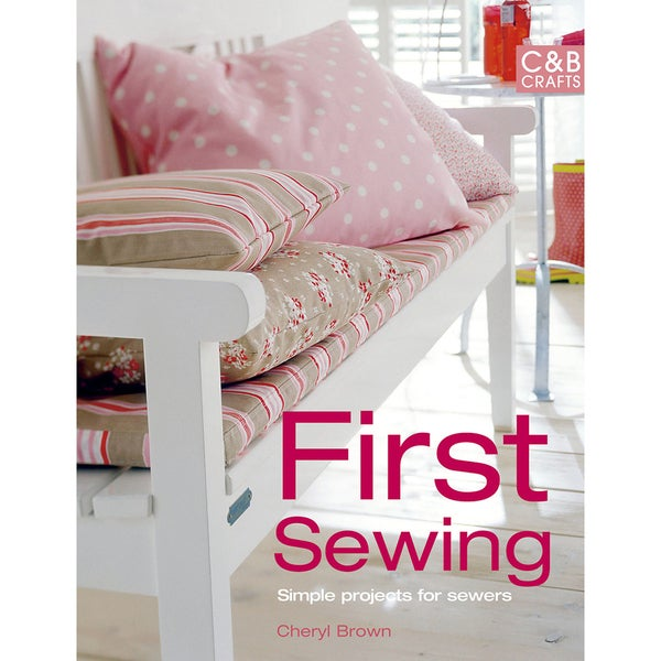 Collins & Brown Publishing-First Sewing