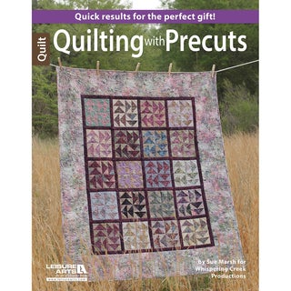 Leisure Arts-Quilting With Precuts