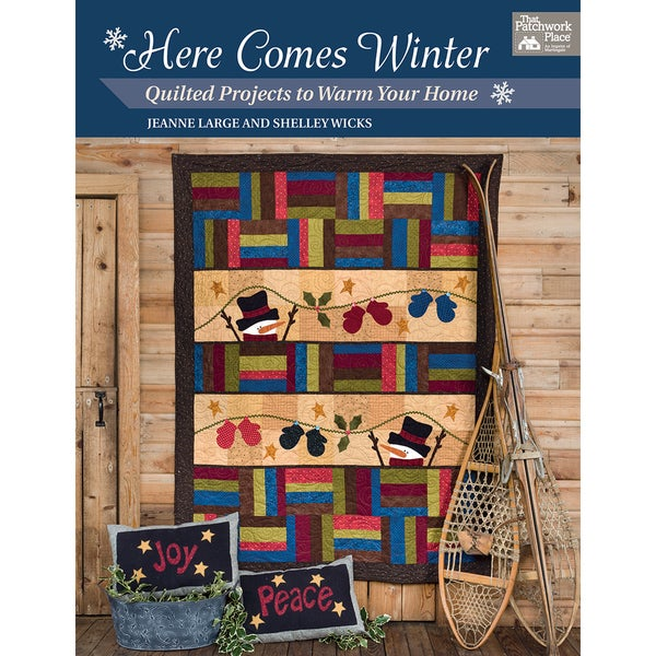 That Patchwork Place-Here Comes Winter